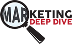 Marketing Deep Dive